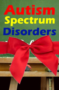 Autism Spectrum Disorders in Schools: Evidence-Based Screening and Assessment