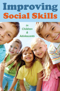 Improving Social Skills in Children & Adolescents