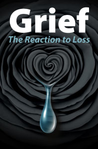 Grief: The Reaction to Loss