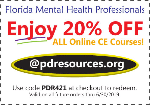 Florida counselors, social workers, and MFTs save 20% on CE @pdresources.org
