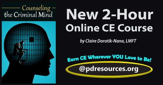 Counseling the Criminal Mind is a new 2-hour online continuing education (CE) course that examines the effects of mass incarceration and provides strategies for reducing criminal behavior.