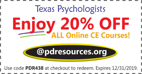 Professional Development Resources offers 20% off online CE for Texas psychologists who need 20 hours annually to renew.