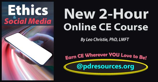 Ethics & Social Media is a new 2-hour online CE course that examines how the use of social media effects both our personal and professional lives.